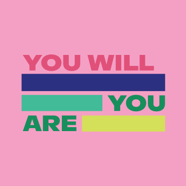 You Will You Are Placeholder Image